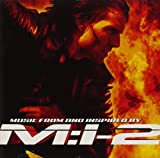 Mission: Impossible II: Music from and Inspired by M:I-2
